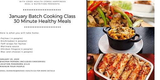 30 Minute Healthy Meals - January Batch Cooking Class