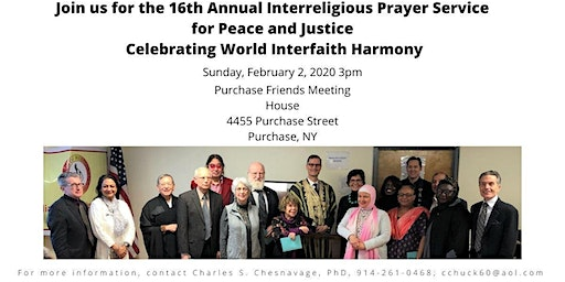 The 16th Annual Interreligious Prayer Service for Peace and Justice Celebrating World Interfaith Harmony
