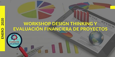 WORKSHOP DESIGN THINKING Y EVALUACIÓN FINANCIERA DE PROYECTOS entradas