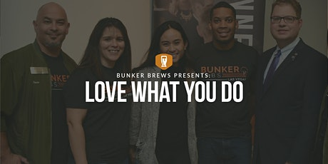 Bunker Brews Las Vegas: Love What You Do tickets