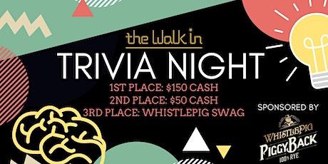 The Walk In Trivia Night tickets