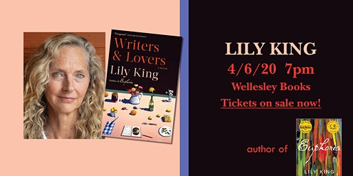 """Lily King presents """"Writers & Lovers"""""""