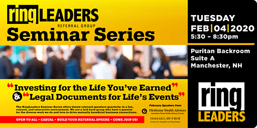 """Copy of RingLeaders Seminar """"Investing for the Life You've Earned"""" & """"Legal Documents for Life's Events"""""""