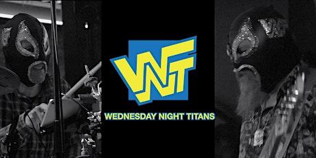 Wednesday Night Titans tickets