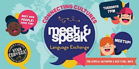 Meet & Speak - Language Exchange in Quito   Ecuador entradas