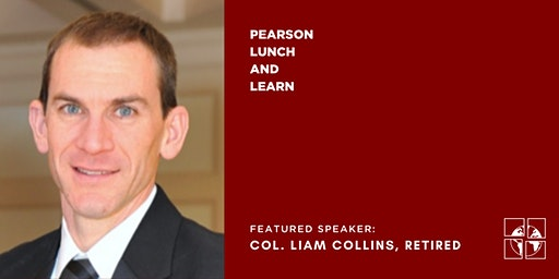 Lunch and Learn with Col. Liam Collins
