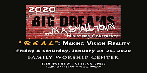 2020 Big Dreams in a Small Town Conference
