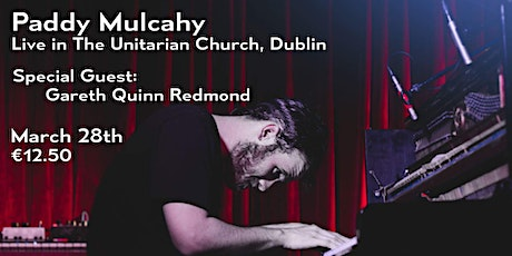 **cancelled* Paddy Mulcahy in The Unitarian Church, Dublin tickets