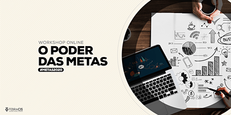 [BRASÍLIA/DF] WORKSHOP ON LINE - O PODER DAS METAS ingressos