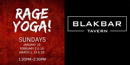 Rage Yoga at BLAKBAR - Winter Session 2020