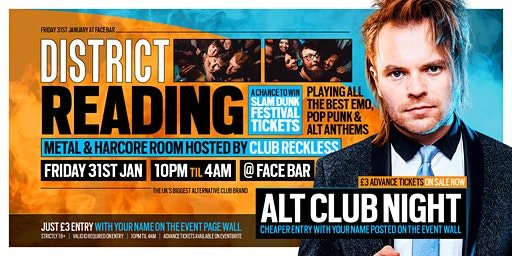 DISTRICT Reading // Huge Alt Club Night // Win Slam Dunk Festival Tickets