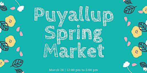 Puyallup Spring Market