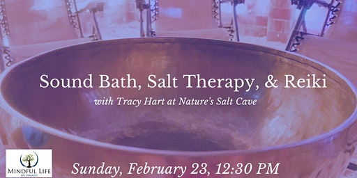 Sound Bath, Salt Therapy, & Reiki with Tracy Hart