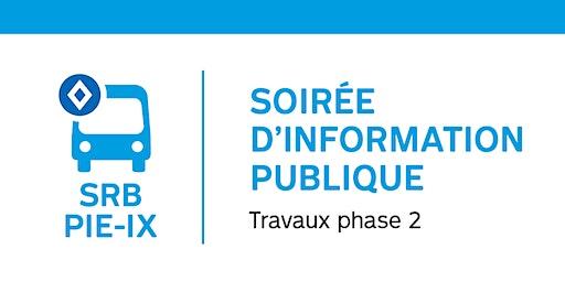 Soirée d'information  publique: SRB Pie-IX Travaux dès mars 2020 - ROSEMONT