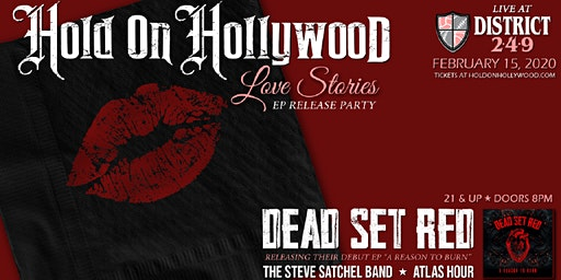 """Hold on Hollywood & Dead Set Red """"Double EP Release Party"""
