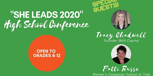 """SHE LEADS 2020"" High School Conference"