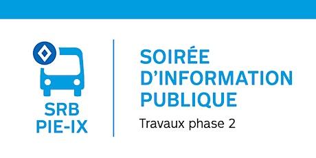 Soirée d'information  publique: SRB Pie-IX Travaux dès mars 2020 – VILLERAY billets