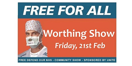 NHS - Free For All, Worthing performance, by Banner Theatre tickets