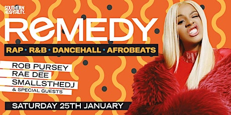 REMEDY - Rap + R&B + Dancehall + Afrobeats - Late Night License! tickets