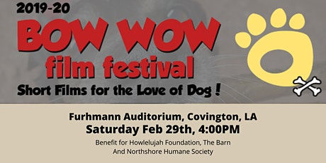 Bow Wow Film Festival - Covington, LA tickets