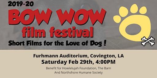 Bow Wow Film Festival - Covington, LA