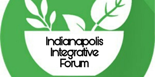 Indianapolis Integrative Forum