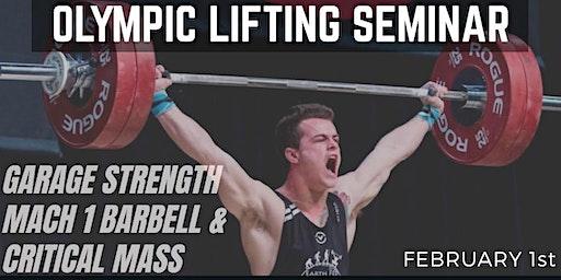 Garage Strength & Mach 1 Olympic Lifting Seminar