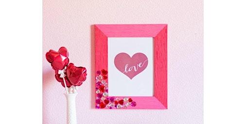 Valentine's Make & Take Event