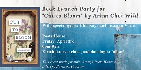 "Book Launch Party for ""Cut to Bloom"" by Arhm Choi Wild  tickets"
