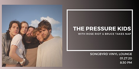 The Pressure Kids at Songbyrd Vinyl Lounge tickets