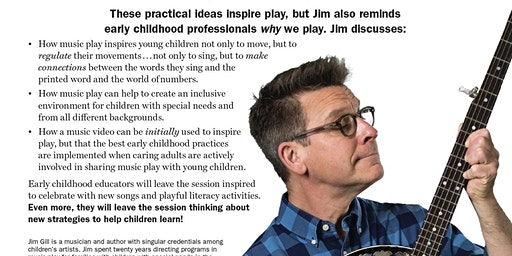 Music Play is Learning Play with Jim Gill for Educators