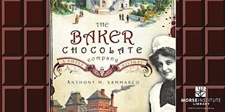 The Baker Chocolate Company: A Sweet History tickets