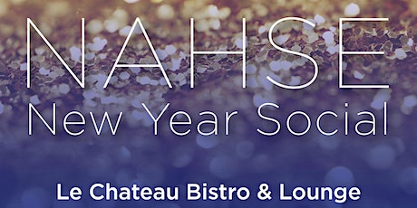 NAHSE New Year Networking & Social Mixer tickets
