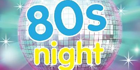 80`s Party Night tickets