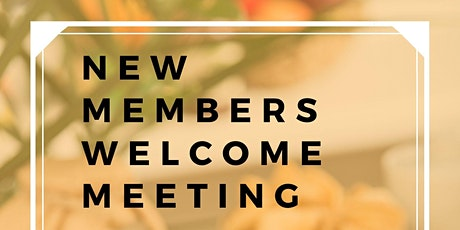 New Members Welcome  Meeting tickets