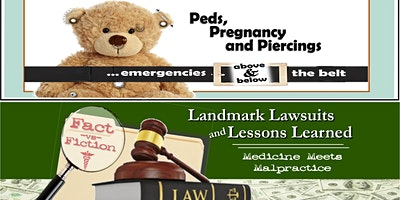 Birth & Babies / Sick Kids Plus: Peds, Pregnancy & Piercings and Landmark Lawsuits and Lessons Learned: Medicine Meets Malpractice - Danville, PA