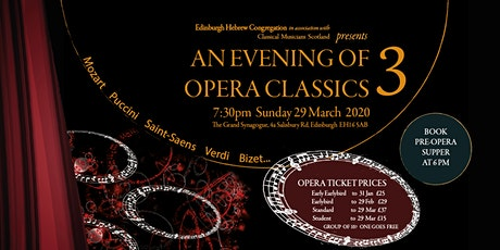 AN EVENING OF OPERA CLASSICS 3 tickets