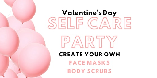 Make It Classy Valentine's Day Self Care Party
