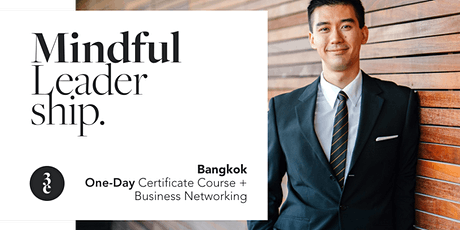 Mindful Leadership | One-Day Certificate Course + Business Networking tickets