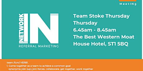 NetworkIN Team Stoke Thursday Breakfast Fortnightly Meeting tickets