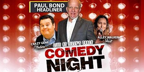 Comedy Night with Headliner  Paul Bond tickets