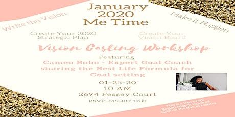 January 'Me Time' Vision Casting Workshop billets