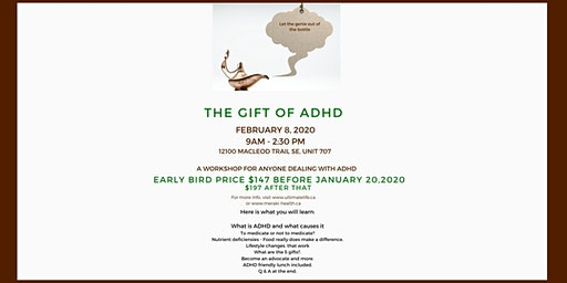 The Gift of ADHD - Letting the Genie out of the Bottle