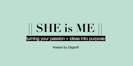 SHE is ME tickets