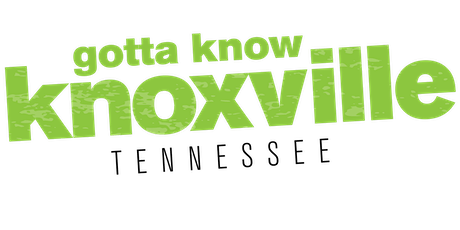 Gotta Know Knoxville - September 2020 tickets