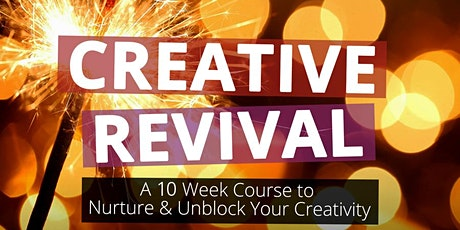 The Creative Revival (10-Week Course) tickets