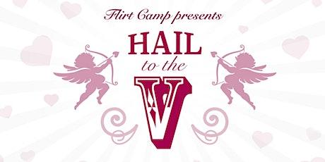 Hail to the V! Valentine's Mixer tickets