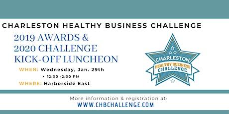 Charleston Healthy Business Challenge 2019 Awards & 2020 Kick-Off tickets
