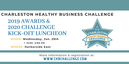 Charleston Healthy Business Challenge 2019 Awards & 2020 Kick-Off