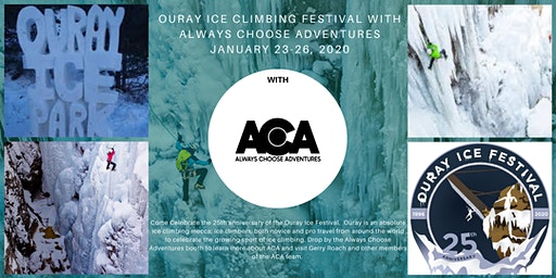 Ouray Ice Climbing Festival with Always Choose Adventures